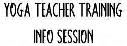 Yoga/Teacher Training Info Session