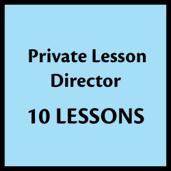 10 Private Lessons - Director