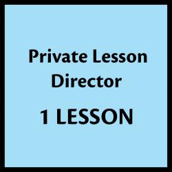 1 Private Lesson - Director