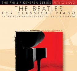 Piano Solo: The Beatles for Classical Piano