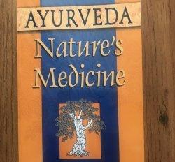 Nature's Medicine by David Frawley