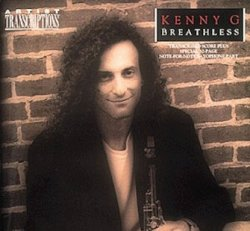 Kenny G: Breathless (Piano Solo/Vocal)