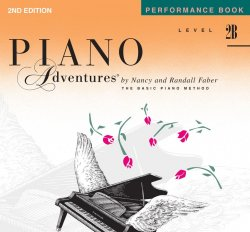 Piano Adventures: Level 2B Performance Book, (2nd Ed)