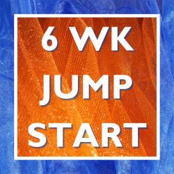 6 Week Jump Start