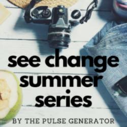 See Change Summer Series