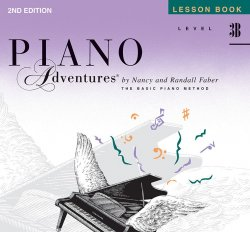 Piano Adventures: Level 3B Lesson Book (2nd Ed)