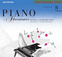 Piano Adventures: Level 2A Performance Book, (2nd Ed)