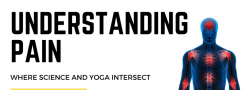 In Studio - Understanding Pain: Where Science and Yoga Intersect