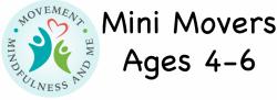 4 Week - Mini Movers Pre-K Yogi's Ages 4 to 6