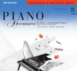 Piano Adventures: Level 2A Technique & Artistry, (2nd Ed)