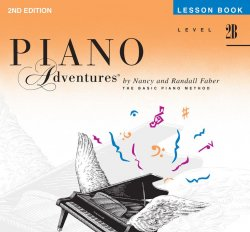 Piano Adventures: Level 2B Lesson Book, (2nd Ed)