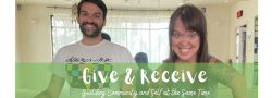 Give and Receive: Building Community and Self at the Same Time
