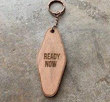 Ready Now Keychain