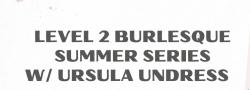 VIRTUAL LVL 2 Burlesque Session w/ Ursula