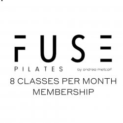 FUSE PILATES by Andrea Metcalf - 8 Class Monthly Membership