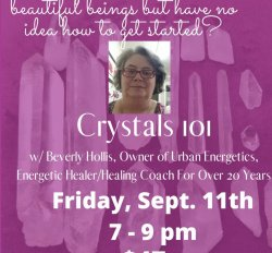 Crystals 101 w/ Beverly Hollis