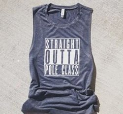 Tanktop - Muscle Tanks - Grey Straight Outta Pole Class