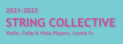 2021-2022 String Collective, All Ages, Levels 5+