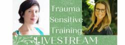 Trauma Sensitivity Training: LIVESTREAM