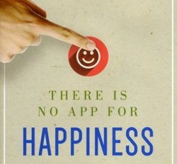 Book: There is No App for Happiness