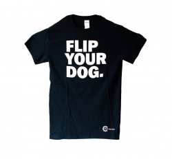 T Shirt - Flip Your Dog