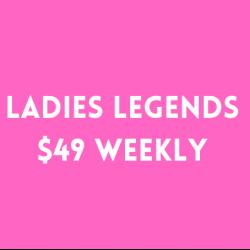 LADIES' LEGENDS REGISTRATION - 49/weekly