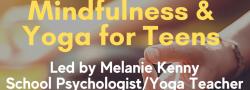Mindfulness & Yoga for Teens