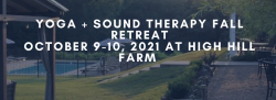 Yoga & Sound Therapy FALL RETREAT