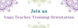 Yoga Teacher Training Orientation ~ Virtual