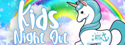 Unicorns and Rainbows! - Kid's Night Out