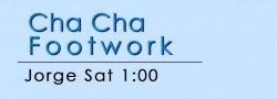 Cha Cha Footwork - Sat @ 1:00p on ZOOM