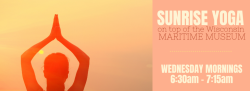 Sunrise Rooftop Yoga at the Wisconsin Maritime Museum