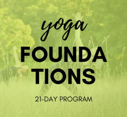 Yoga Foundations: 21-day Yoga Series