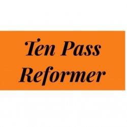 10 Pass Reformer