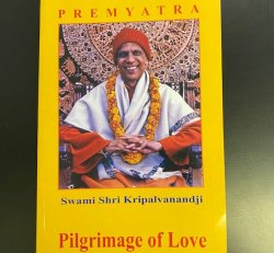Pilgrimage of Love Book I Swami Shri Kripalvanandji
