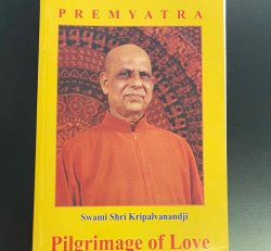 Pilgrimage of Love Book III Swami Shri Kripalvanandji