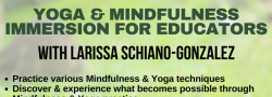 Yoga & Mindfulness Immersion for Educators with Larissa