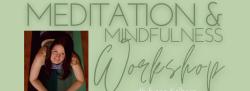 Meditation & Mindfulness Workshop