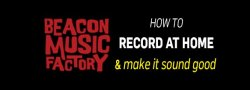 [ADULTS] HOW TO ACTUALLY RECORD A SONG ...at home, simply and well (ADULTS & High School Students)