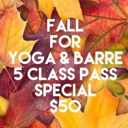 FALL FOR Yoga & Barre
