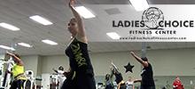 Ladies Choice Fitness Center