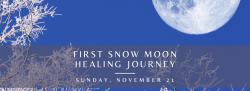 First Snow Full Moon Healing Journey