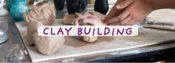 Clay Building 2 (In Studio Ages 11-16)