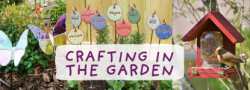 Crafting in the Garden (Adults & Teens)