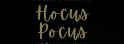 Hocus Pocus - Halloween Event