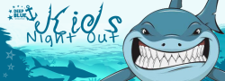 Shark Fest - Kid's Night Out