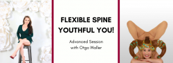 Flexible Spine, Youthful You! Advanced Session