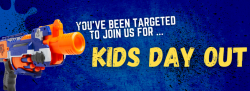 Ready, Aim, Fire! - Kid's Day Out