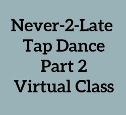 Tap: Never2Late Part 2