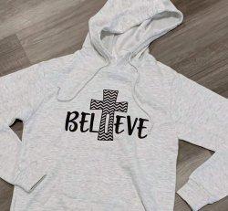 Believe Hoodie Sweatshirt